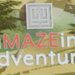 「aMAZEing adventures」 何故こんなところでこんなことをするのだろう?