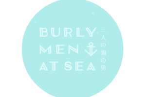 「BURLY MEN AT SEA」3人のたくましい海の男たちの冒険