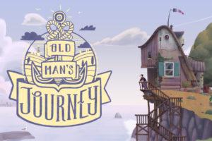 「OLD MAN'S JOURNEY」おじいさんになっても人生の旅は終わらない
