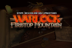 "「THE WARLOCK OF FIRETOP MOUNTAIN」昔懐かしのゲームブック""火吹山の魔法使い""をPCで"
